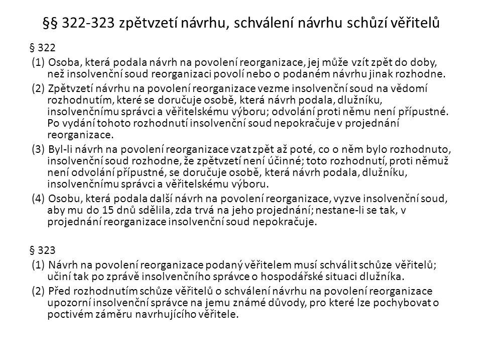 §§ 322-323 zpětvzetí návrhu, schválení návrhu schůzí věřitelů
