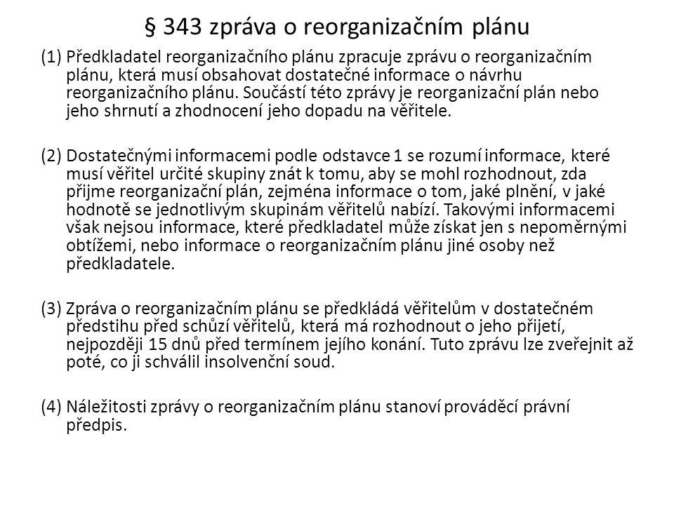§ 343 zpráva o reorganizačním plánu