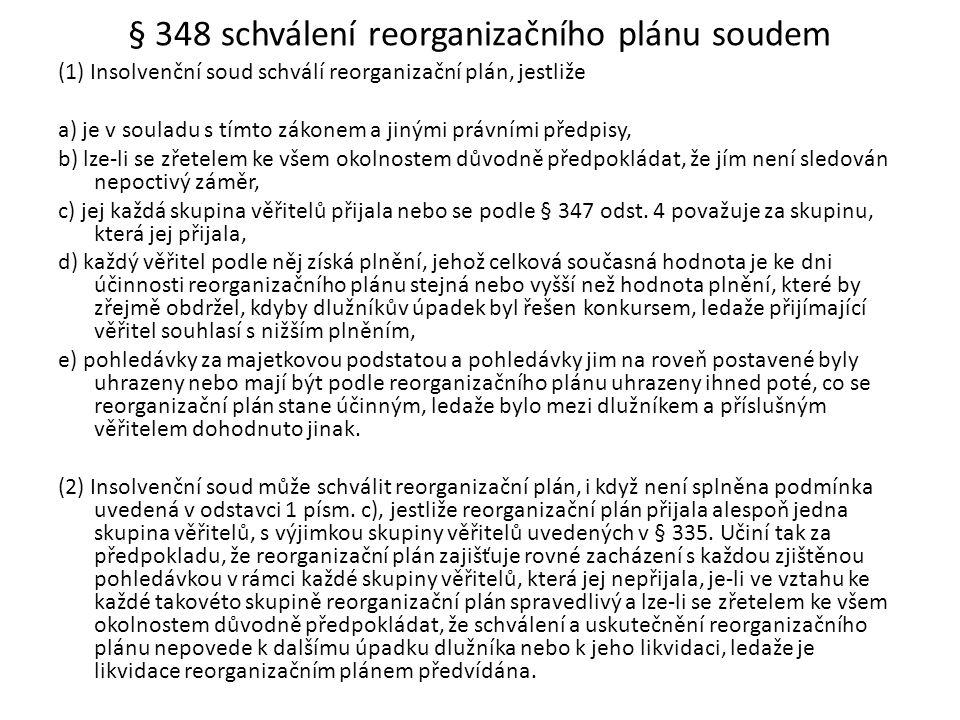 § 348 schválení reorganizačního plánu soudem