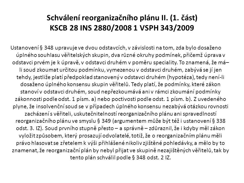 Schválení reorganizačního plánu II. (1
