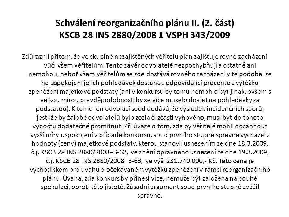 Schválení reorganizačního plánu II. (2