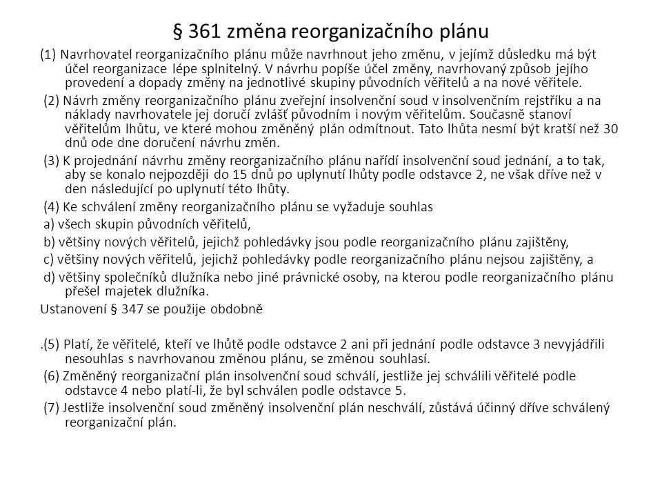 § 361 změna reorganizačního plánu