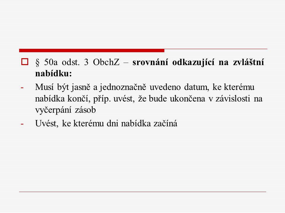 § 50a odst. 3 ObchZ – srovnání odkazující na zvláštní nabídku: