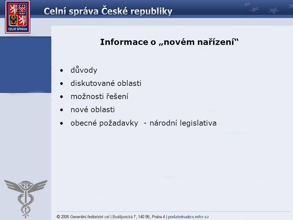 """Informace o """"novém nařízení"""
