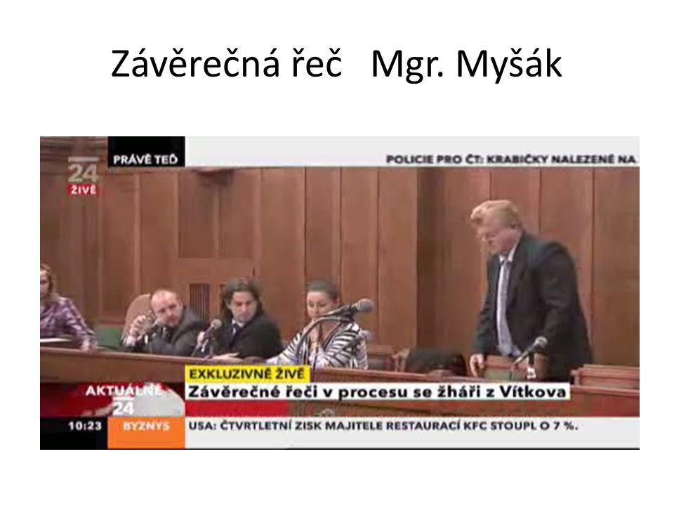 Závěrečná řeč Mgr. Myšák