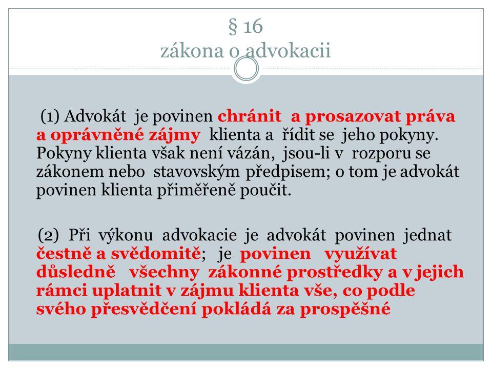 § 16 zákona o advokacii