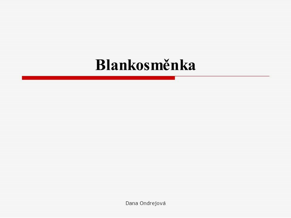 Blankosměnka Dana Ondrejová