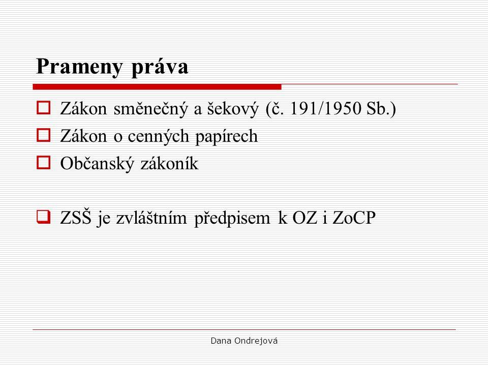 Prameny práva Zákon směnečný a šekový (č. 191/1950 Sb.)