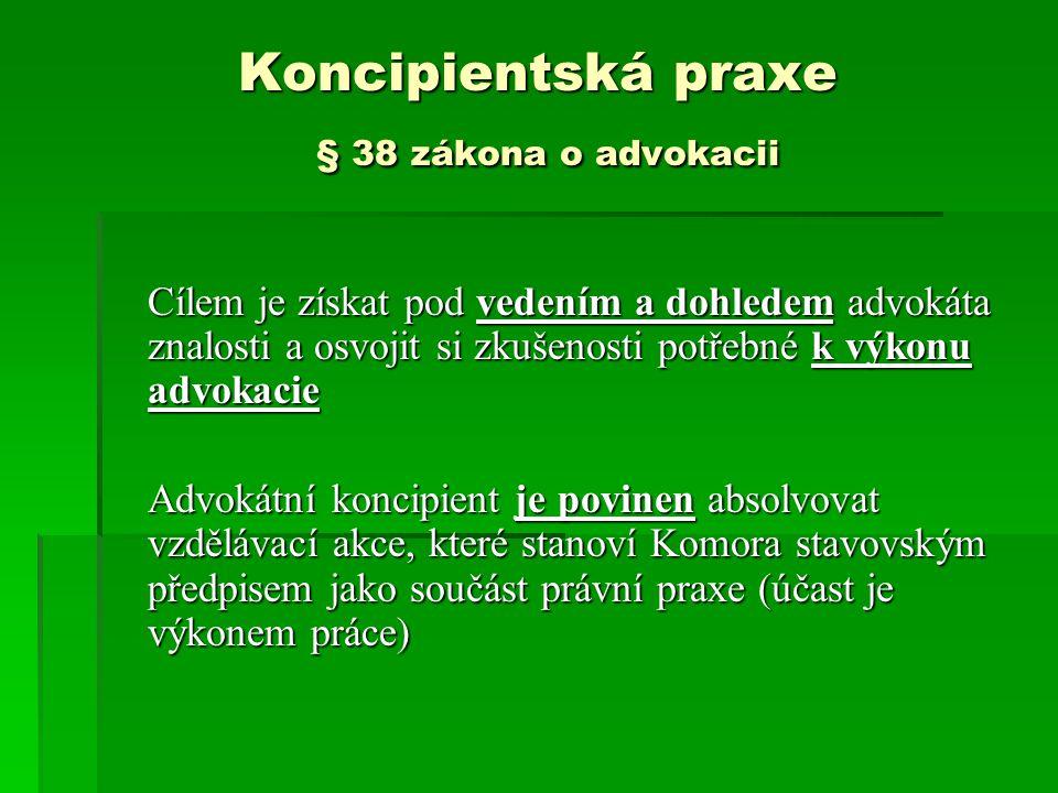 Koncipientská praxe § 38 zákona o advokacii