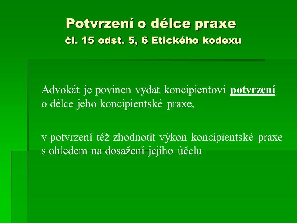 Potvrzení o délce praxe čl. 15 odst. 5, 6 Etického kodexu