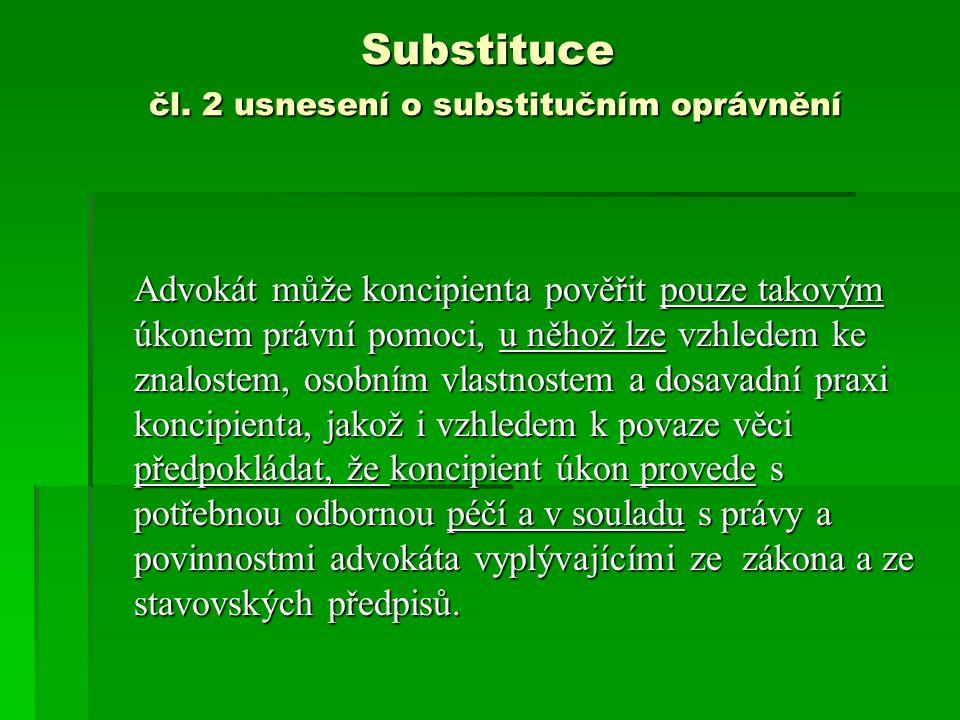 Substituce čl. 2 usnesení o substitučním oprávnění