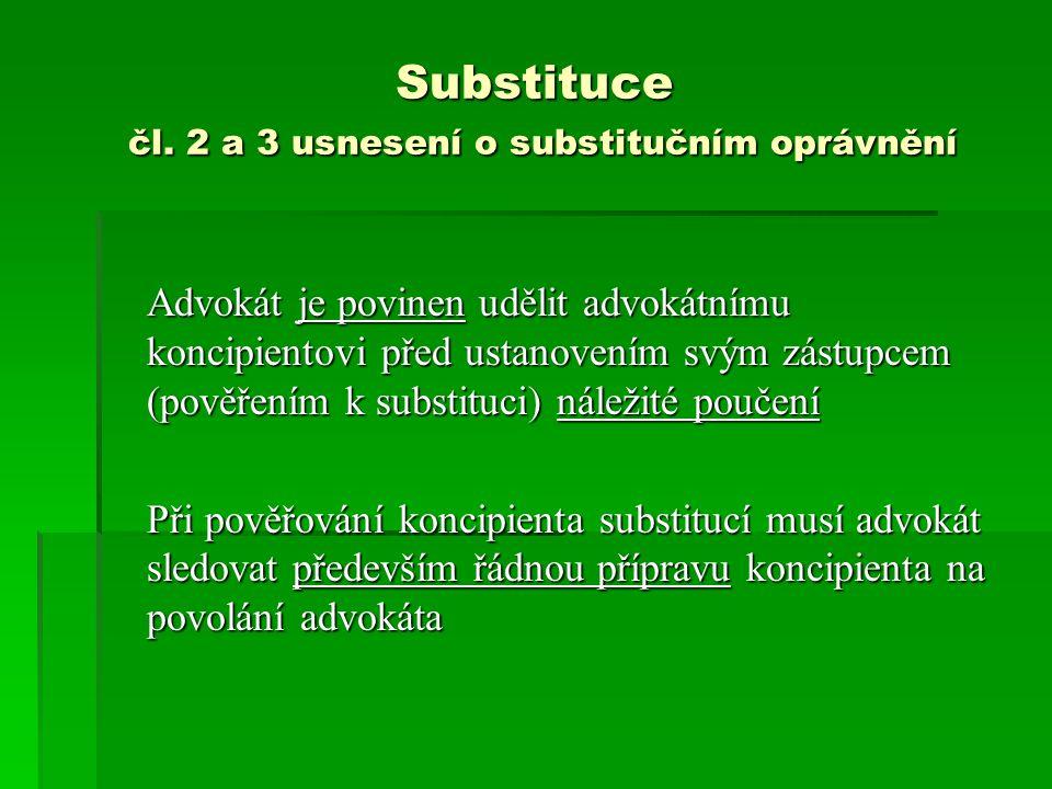 Substituce čl. 2 a 3 usnesení o substitučním oprávnění