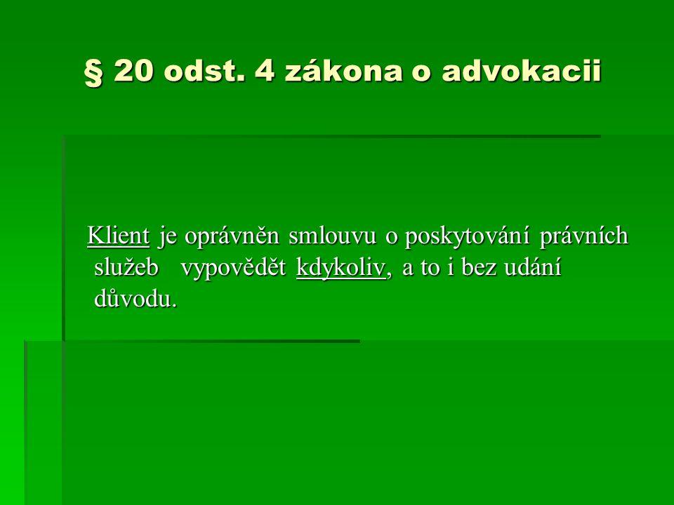§ 20 odst. 4 zákona o advokacii