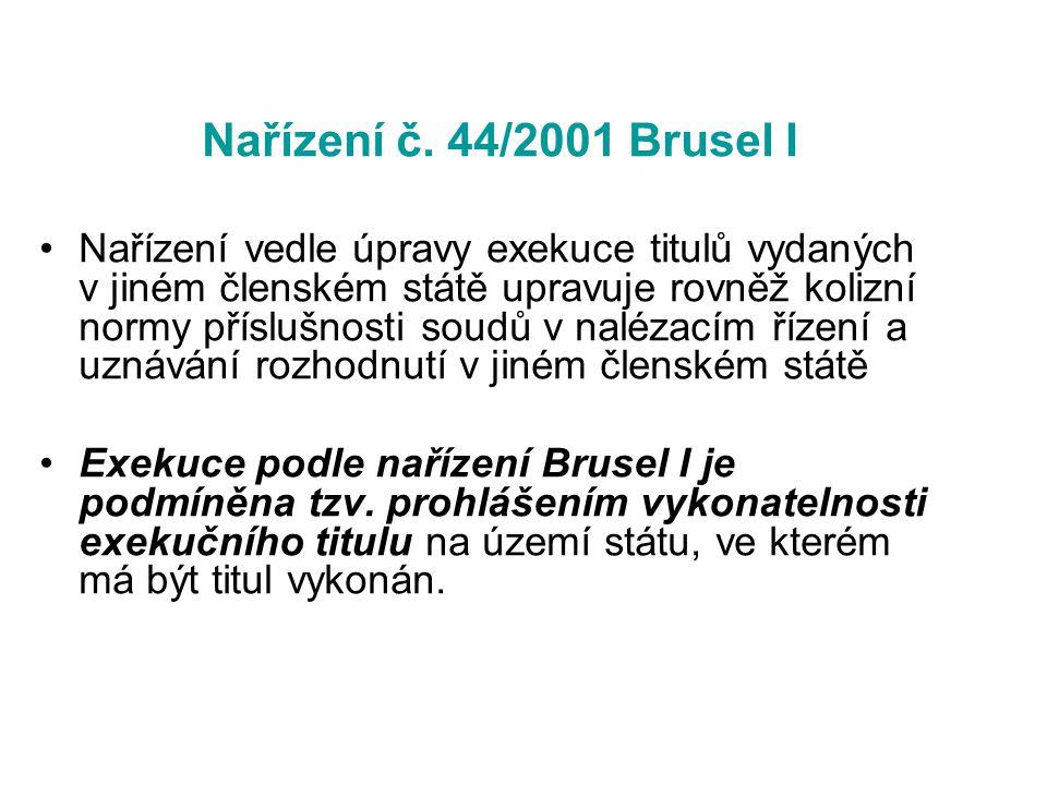 Nařízení č. 44/2001 Brusel I