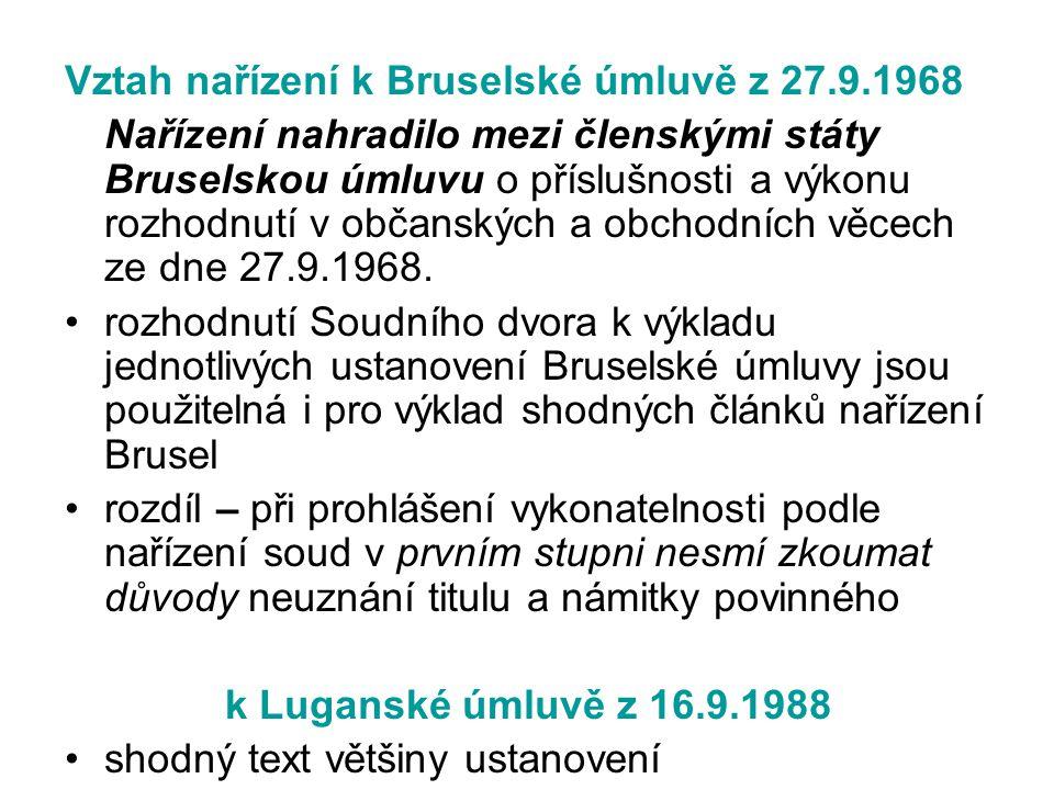 Vztah nařízení k Bruselské úmluvě z 27.9.1968