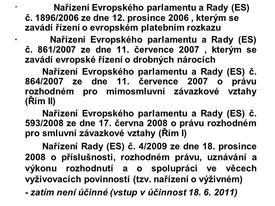 ·. Nařízení Evropského parlamentu a Rady (ES) č. 1896/2006 ze dne 12