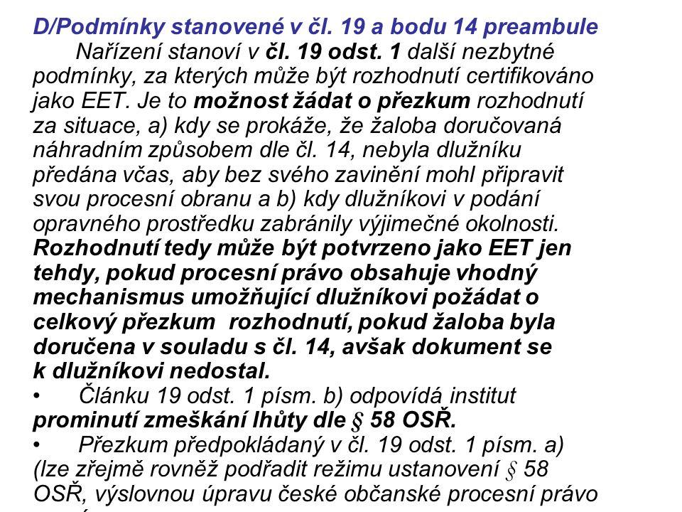 D/Podmínky stanovené v čl. 19 a bodu 14 preambule