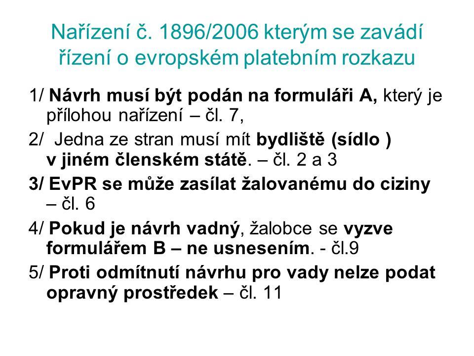 Nařízení č. 1896/2006 kterým se zavádí řízení o evropském platebním rozkazu