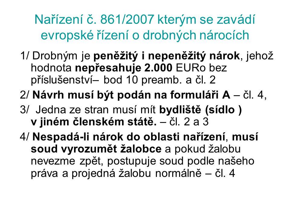 Nařízení č. 861/2007 kterým se zavádí evropské řízení o drobných nárocích