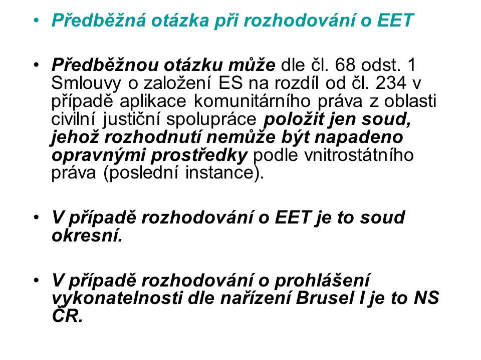 Předběžná otázka při rozhodování o EET