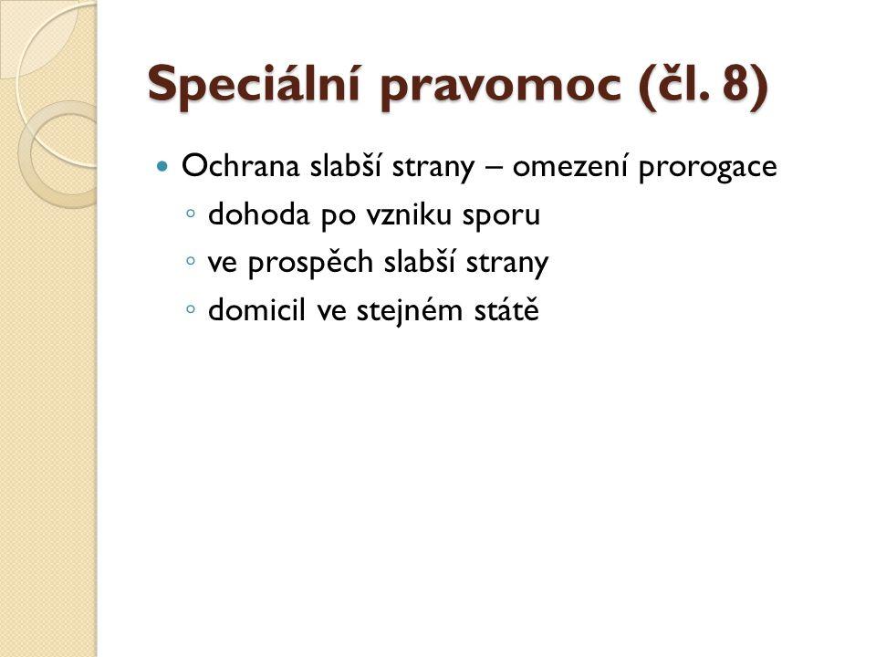 Speciální pravomoc (čl. 8)