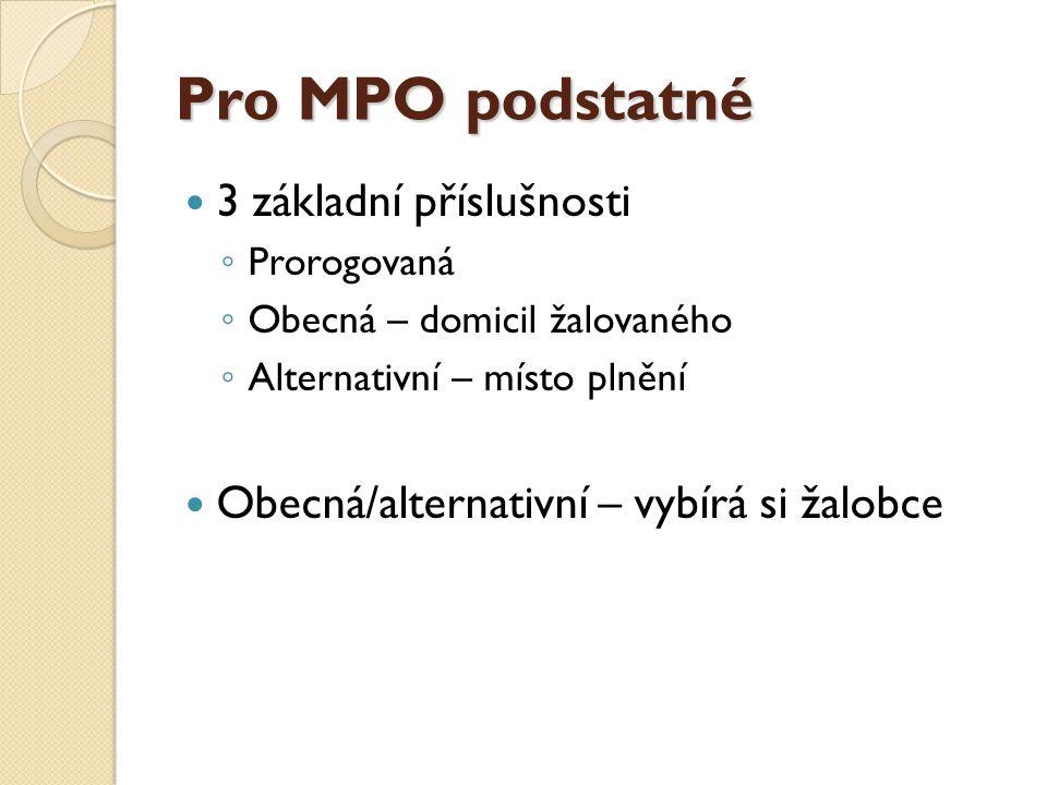 Pro MPO podstatné 3 základní příslušnosti