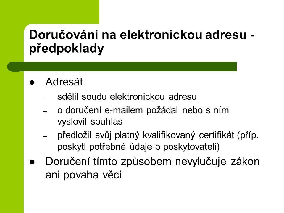 Doručování na elektronickou adresu - předpoklady