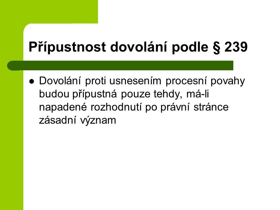 Přípustnost dovolání podle § 239