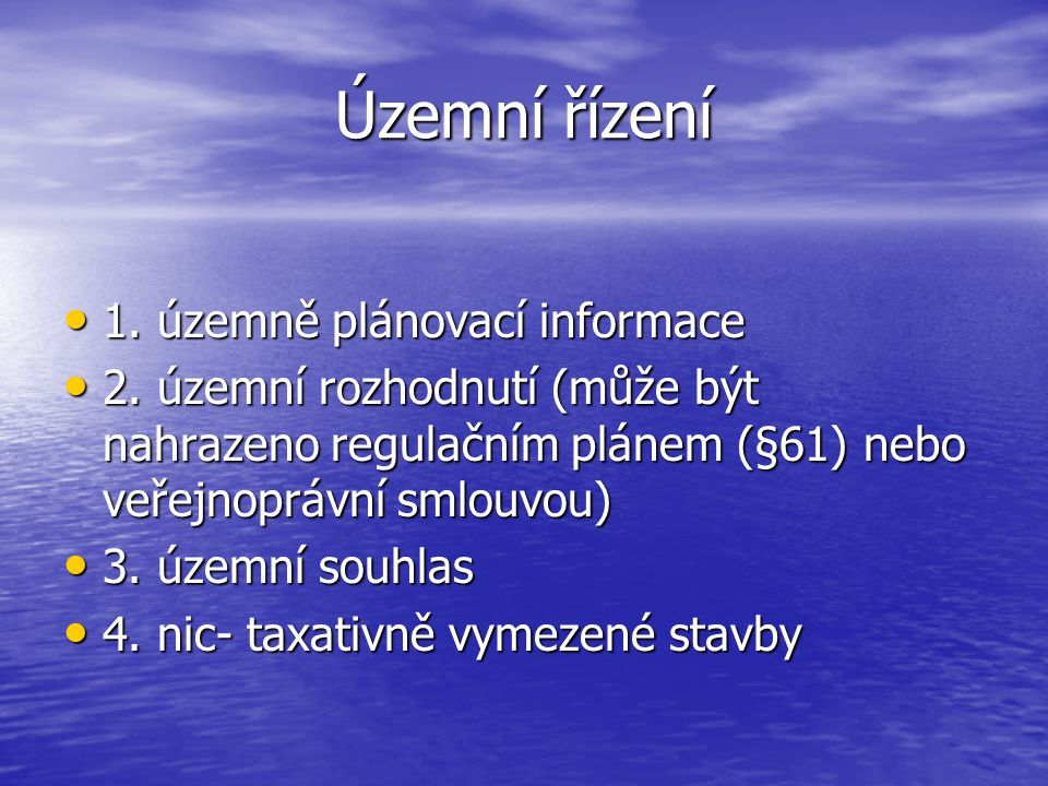 Územní řízení 1. územně plánovací informace