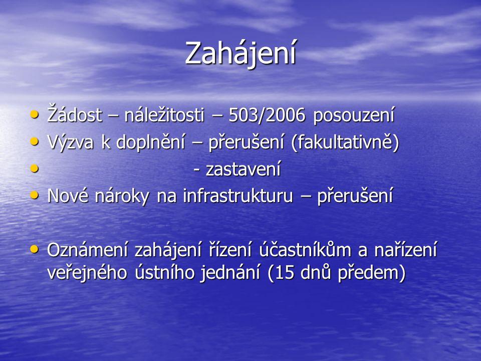 Zahájení Žádost – náležitosti – 503/2006 posouzení