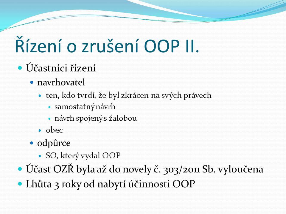 Řízení o zrušení OOP II. Účastníci řízení