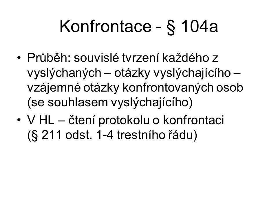 Konfrontace - § 104a