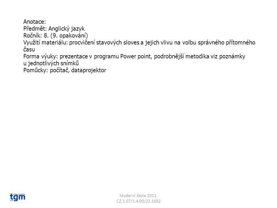 Předmět: Anglický jazyk Ročník: 8. (9. opakování)