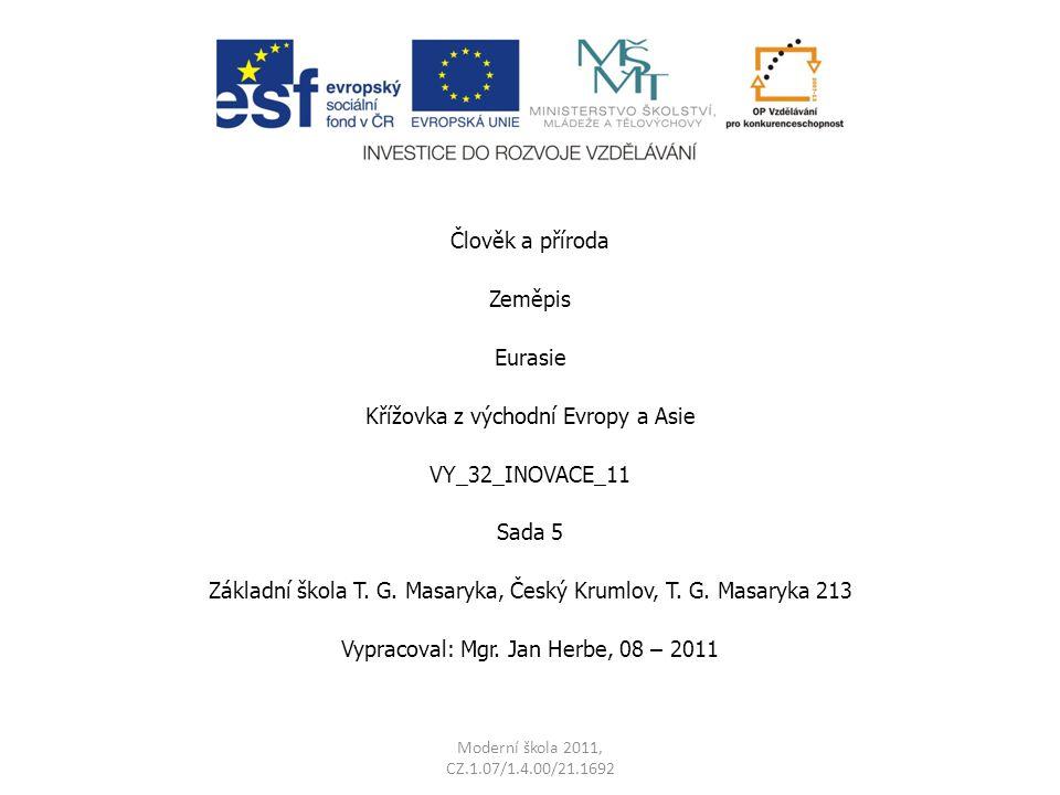 Křížovka z východní Evropy a Asie VY_32_INOVACE_11 Sada 5