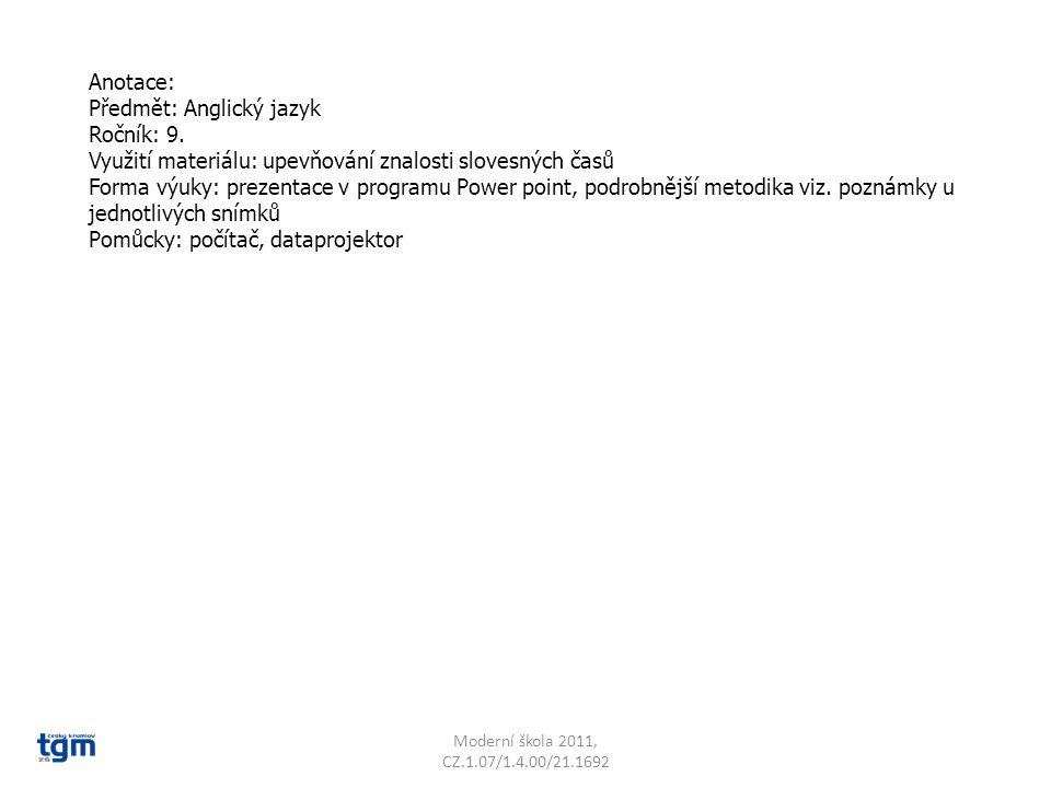 Předmět: Anglický jazyk Ročník: 9.