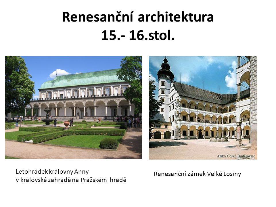 Renesanční architektura 15.- 16.stol.