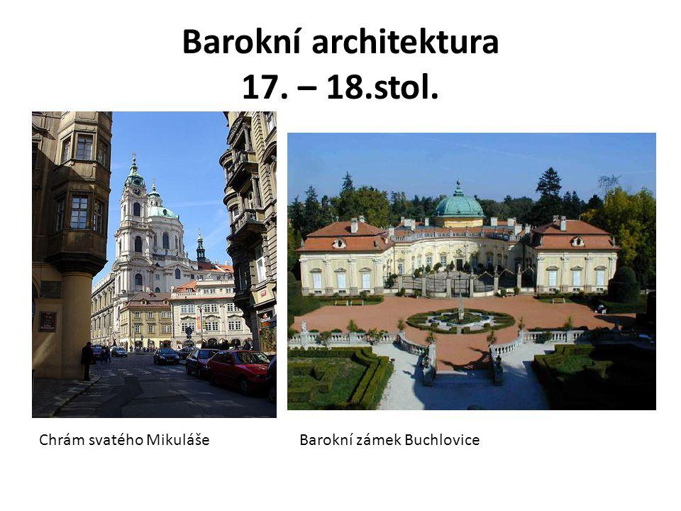 Barokní architektura 17. – 18.stol.
