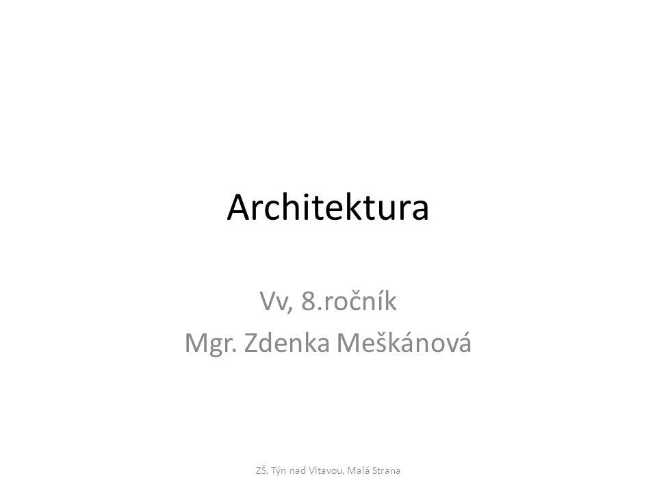 Vv, 8.ročník Mgr. Zdenka Meškánová