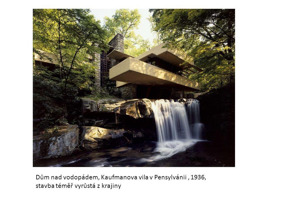 Dům nad vodopádem, Kaufmanova vila v Pensylvánii , 1936,