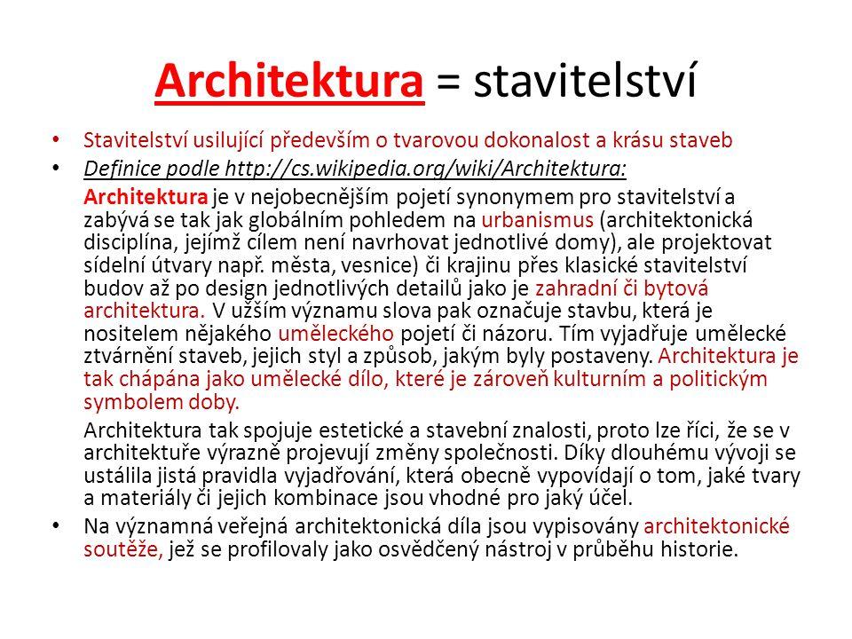 Architektura = stavitelství