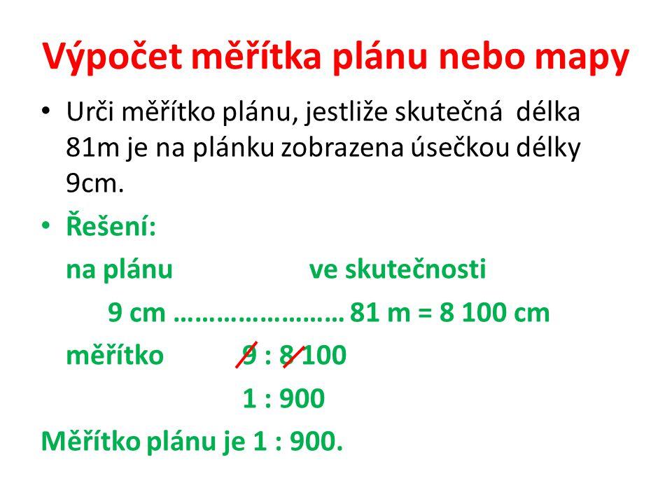 Výpočet měřítka plánu nebo mapy