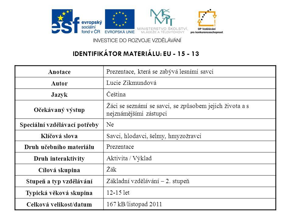 Identifikátor materiálu: EU - 15 - 13