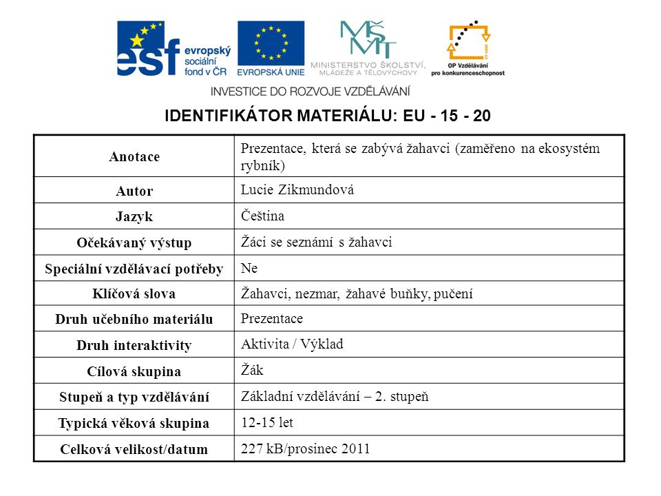 Identifikátor materiálu: EU - 15 - 20