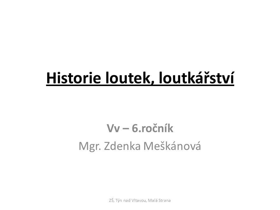Historie loutek, loutkářství