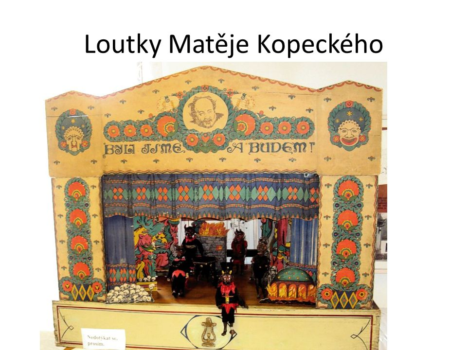 Loutky Matěje Kopeckého