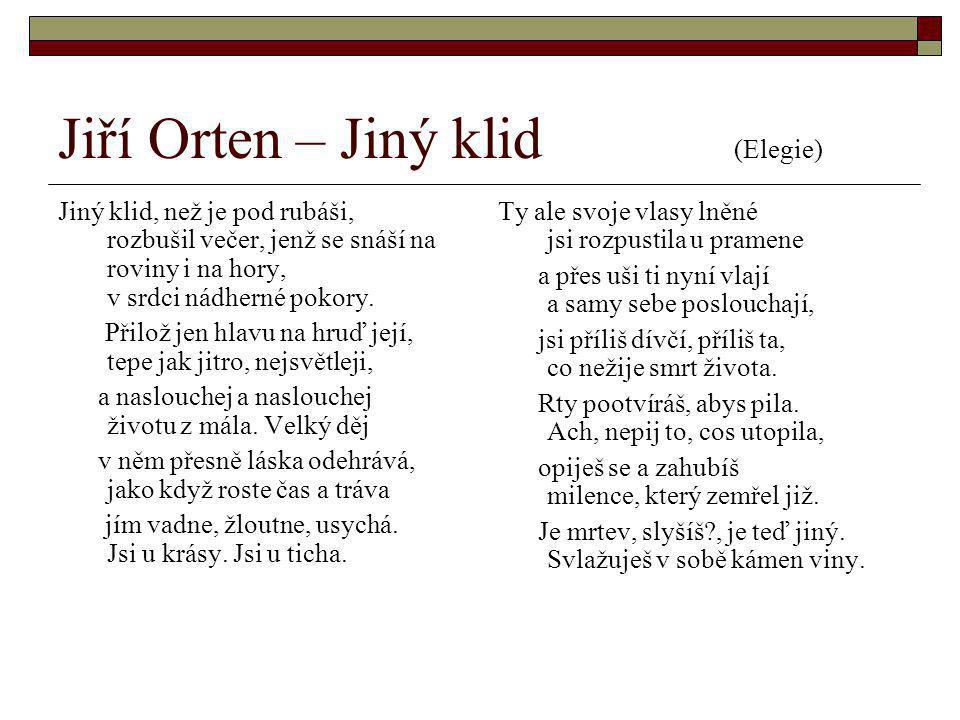 Jiří Orten – Jiný klid (Elegie)
