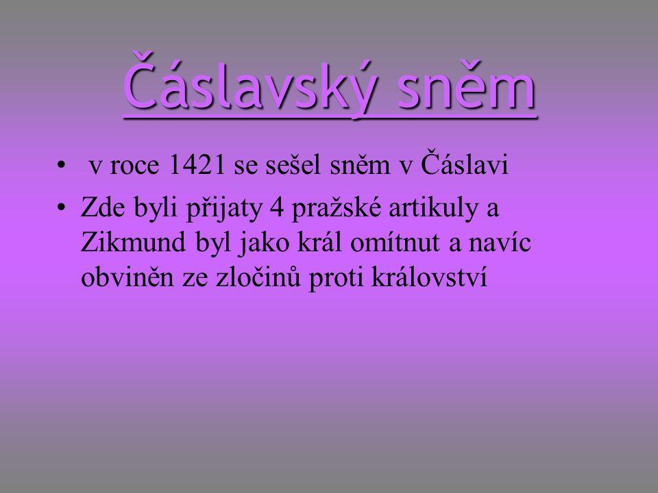 Čáslavský sněm v roce 1421 se sešel sněm v Čáslavi
