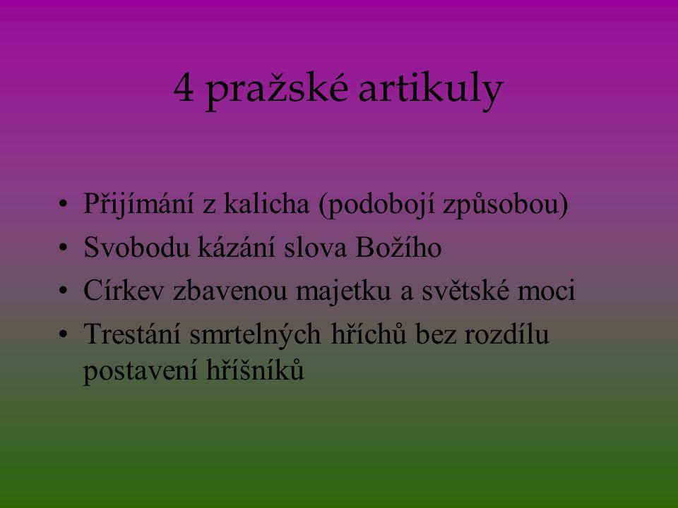 4 pražské artikuly Přijímání z kalicha (podobojí způsobou)