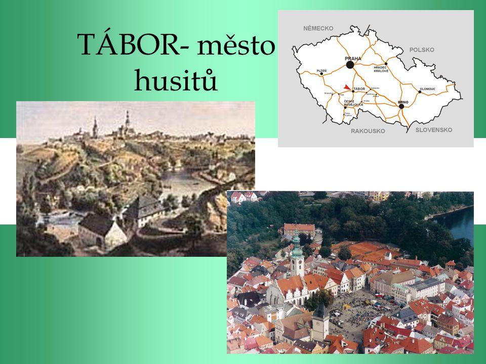 TÁBOR- město husitů