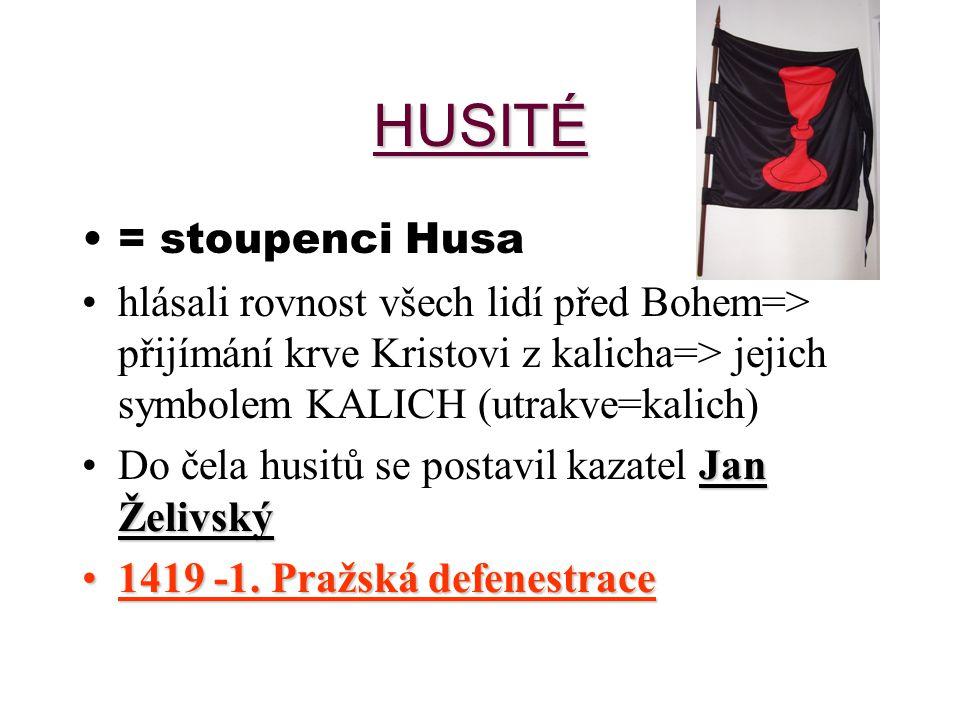 HUSITÉ = stoupenci Husa